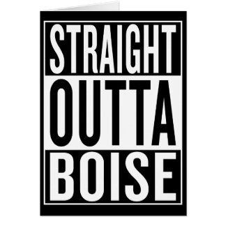straight outta Boise Card