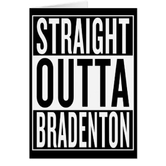 straight outta Bradenton Card