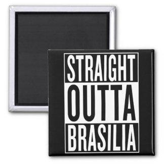 straight outta Brasilia Magnet