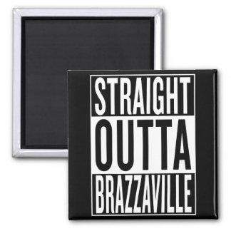 straight outta Brazzaville Magnet
