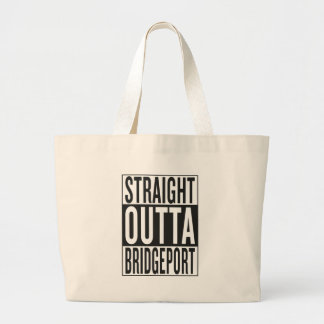 straight outta Bridgeport Large Tote Bag
