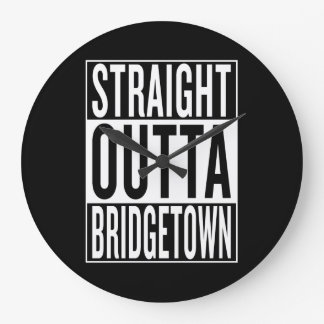 straight outta Bridgetown Clock