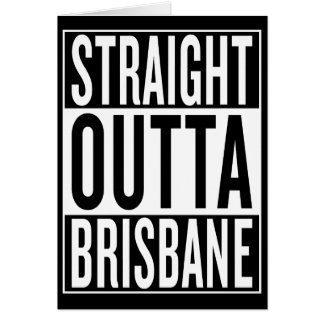 straight outta Brisbane Card