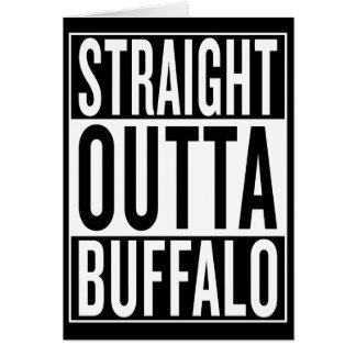 straight outta Buffalo Card