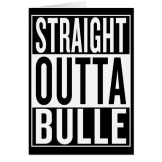straight outta Bulle Card
