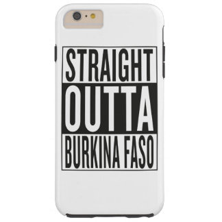 straight outta Burkina Faso Tough iPhone 6 Plus Case