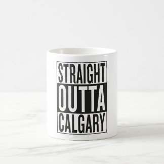 straight outta Calgary Coffee Mug