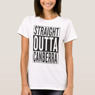 straight outta Canberra T-Shirt