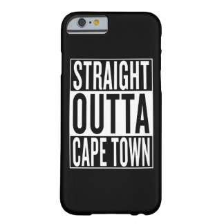 straight outta Cape Town Barely There iPhone 6 Case