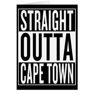 straight outta Cape Town Card