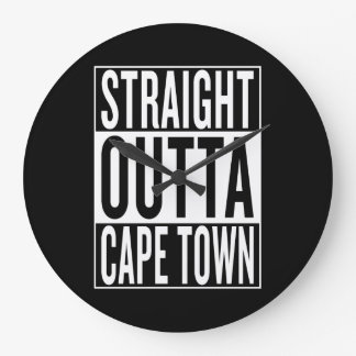 straight outta Cape Town Large Clock