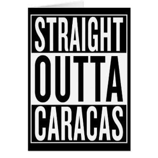 straight outta Caracas Card