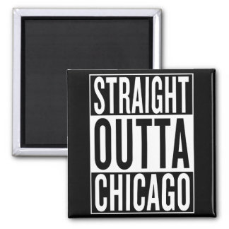 straight outta Chicago Square Magnet