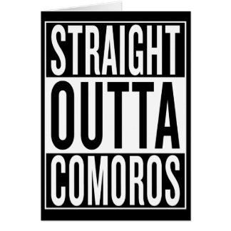 straight outta Comoros Card