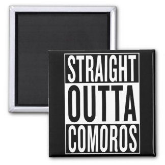 straight outta Comoros Magnet