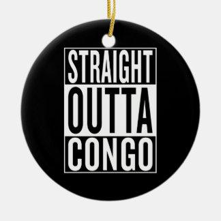 straight outta Congo Ceramic Ornament