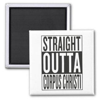 straight outta Corpus Christi Magnet
