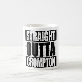 Straight Outta Crompton (Oldham) Coffee Mug
