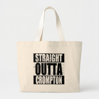 Straight Outta Crompton (Oldham) Large Tote Bag