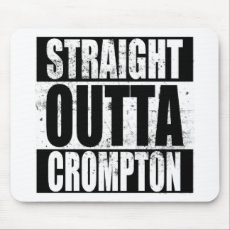 Straight Outta Crompton (Oldham) Mouse Pad