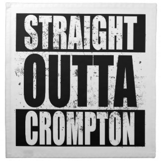 Straight Outta Crompton (Oldham) Napkin