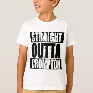Straight Outta Crompton (Oldham) T-Shirt