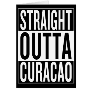 straight outta Curacao Card