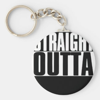 STRAIGHT OUTTA CUSTOM YOUR TEXT HERE TEE KEYCHAIN