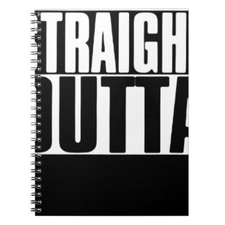 STRAIGHT OUTTA CUSTOM YOUR TEXT HERE TEE NOTEBOOK