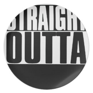 STRAIGHT OUTTA CUSTOM YOUR TEXT HERE TEE PLATE