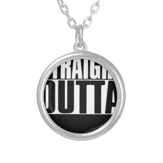 STRAIGHT OUTTA CUSTOM YOUR TEXT HERE TEE SILVER PLATED NECKLACE