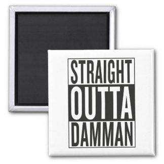 straight outta Damman Square Magnet