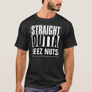 STRAIGHT OUTTA DEEZ NUTS T-SHIRT