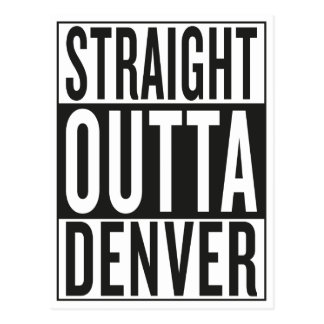 straight outta Denver Postcard