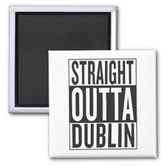 straight outta Dublin Square Magnet