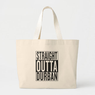 straight outta Durban Large Tote Bag