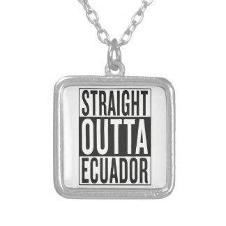 straight outta Ecuador Silver Plated Necklace