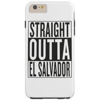 straight outta El Salvador Tough iPhone 6 Plus Case