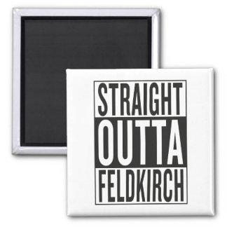 straight outta Feldkirch Square Magnet