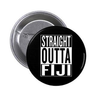 straight outta Fiji 2 Inch Round Button