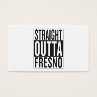 straight outta Fresno Business Card