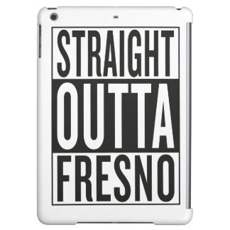 straight outta Fresno Case For iPad Air