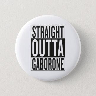 straight outta Gaborone 2 Inch Round Button