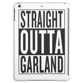 straight outta Garland iPad Air Covers
