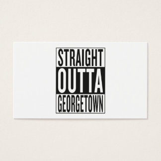 straight outta Georgetown Business Card