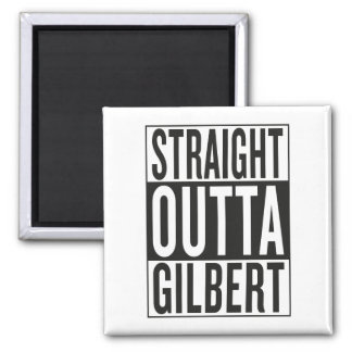 straight outta Gilbert Square Magnet