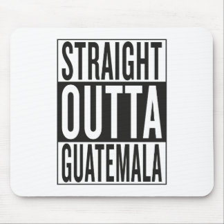 straight outta Guatemala Mouse Pad