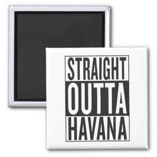 straight outta Havana Magnet