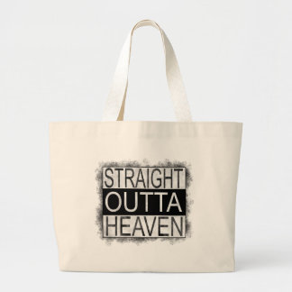 Straight outta HEAVEN Large Tote Bag