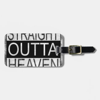 Straight outta HEAVEN Luggage Tag